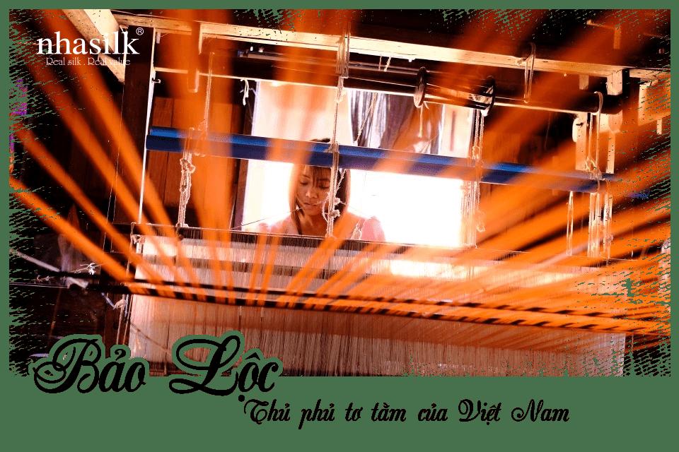 Bảo Lộc - Thủ phủ tơ tằm của Việt Nam