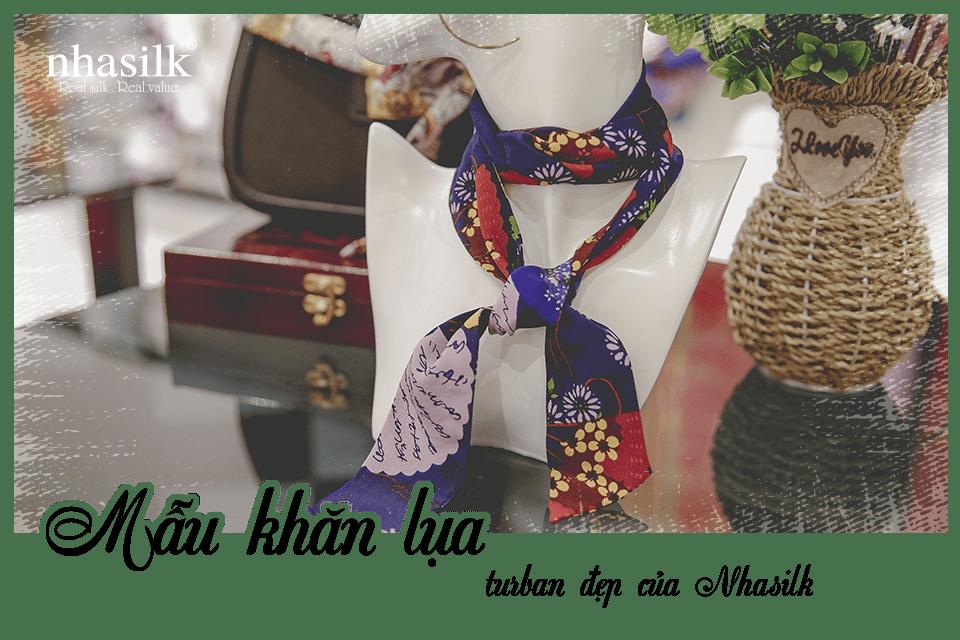 Mẫu khăn lụa turban đẹp của Nhasilk