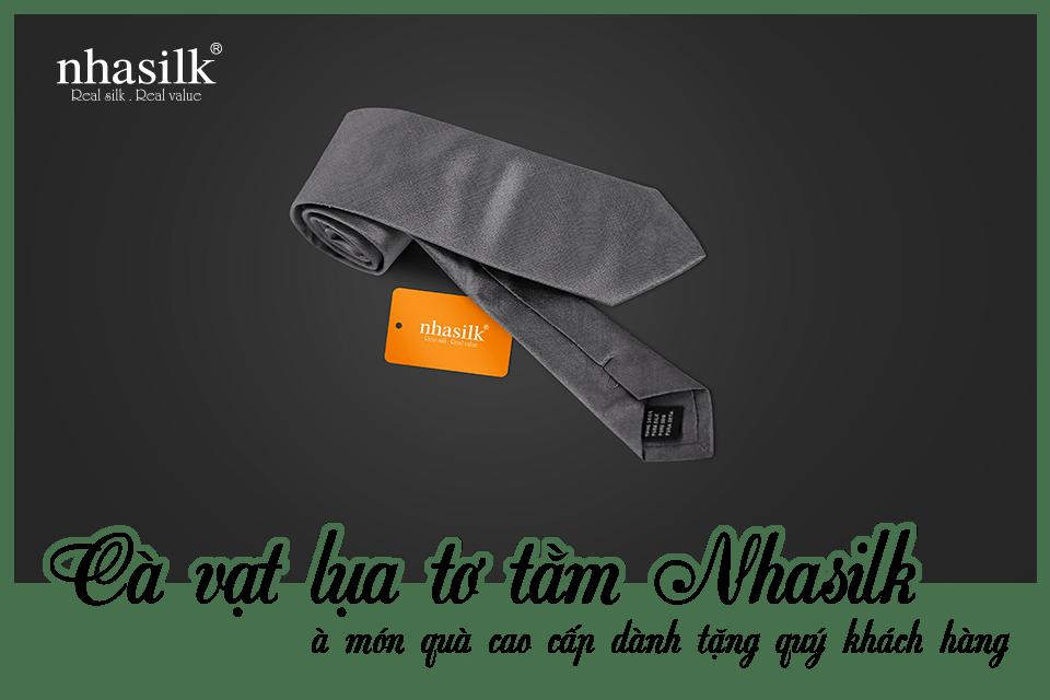 Cà vạt lụa tơ tằm Nhasilk là món quà cao cấp dành tặng quý khách hàng