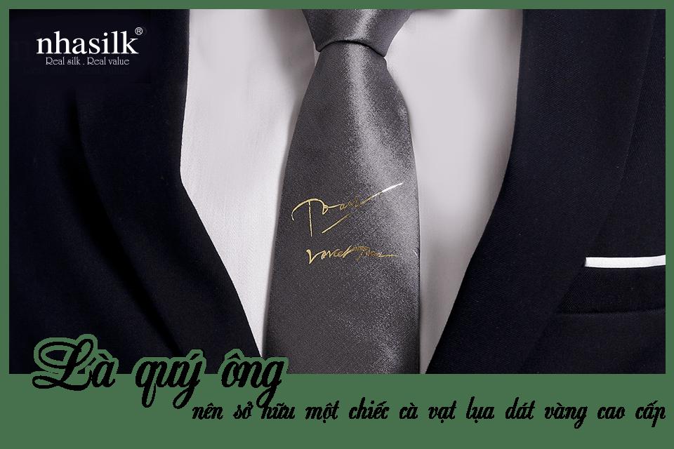 Là quý ông, nên sở hữu một chiếc cà vạt lụa dát vàng cao cấp