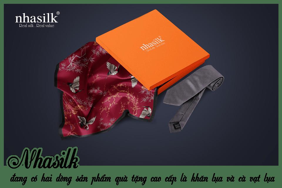 Nhasilk đang có hai dòng sản phẩm quà tặng cao cấp là khăn lụa và cà vạt lụa
