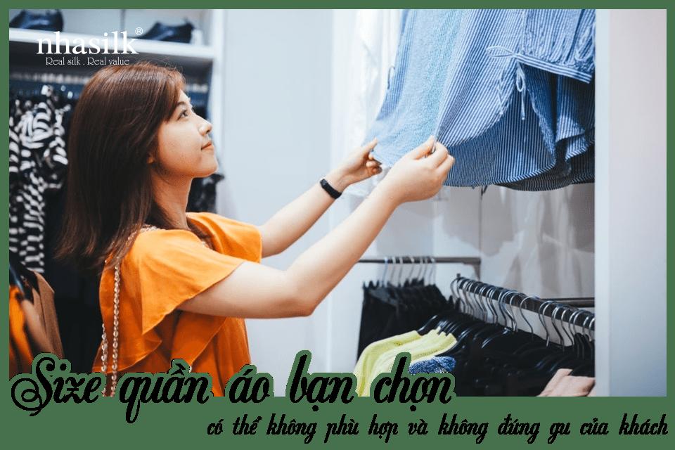Size quần áo bạn chọn có thể không phù hợp và không đúng gu của khách