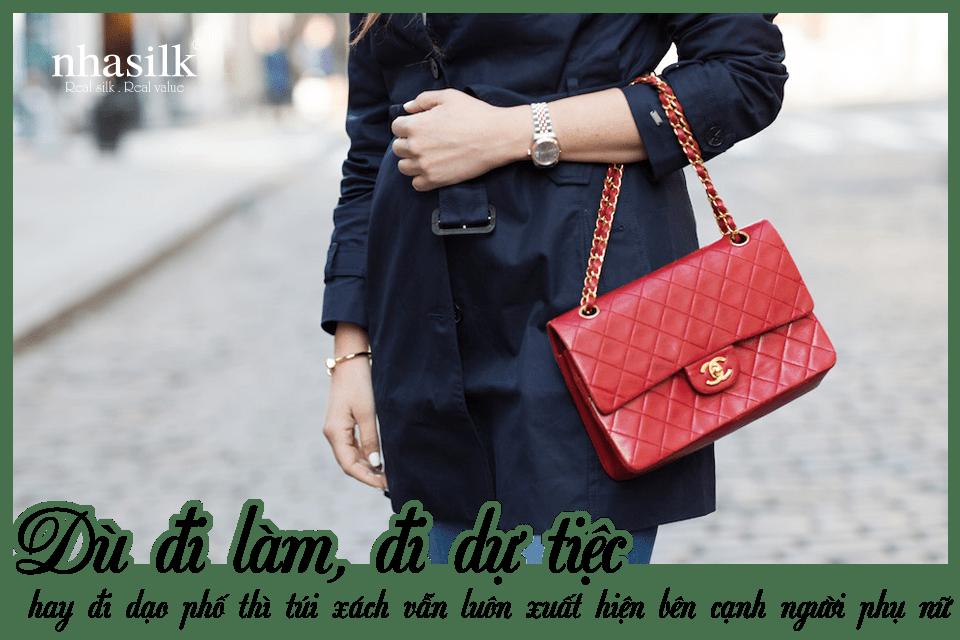 Dù đi làm, đi dự tiệc hay đi dạo phố thì túi xách vẫn luôn xuất hiện bên cạnh người phụ nữ