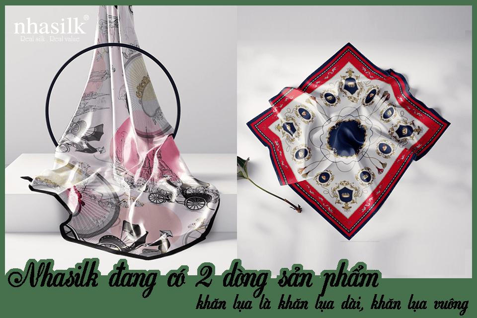 Nhasilk đang 2 dòng sản phẩm khăn lụa là khăn lụa dài, khăn lụa vuông